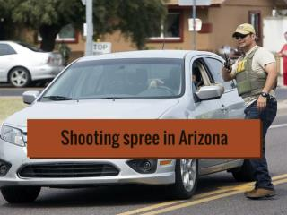 Shooting spree in Arizona