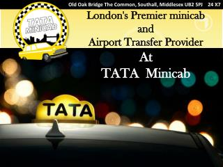 London's Premier minicab and Airport Transfer Provider At TA