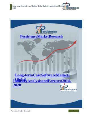 Long-term Care Software Market: Global Industry Analysis and