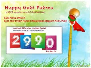 Gudi Padwa Offers! Book 1/1.5/2 BHK Flats in Majestique Magn