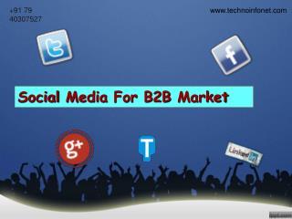 Social Media for B2B Market – Techno Infonet