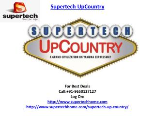 Supertech UpCountry Housing Project