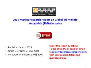 Global Tri Mellitic Anhydride Industry Key Distributors Rese