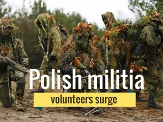 Polish militia volunteers surge