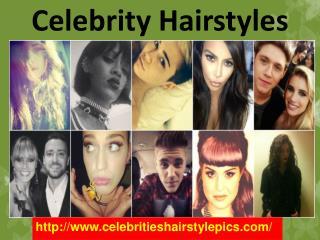 Hairstyles of Celebrities