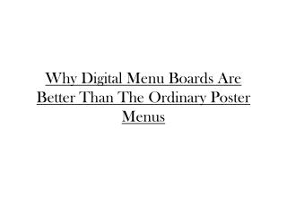 Why digital menu boards are better than the ordinary poster