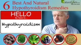 Best And Known Natural Hypothyroidism Remedies For Relief
