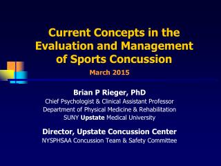 Evaluation & Management of Sports Concussions (2015)