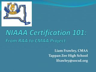 NIAAA Certification 101 (2015)
