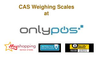 CAS Weighing Scale At OnlyPOS Australia
