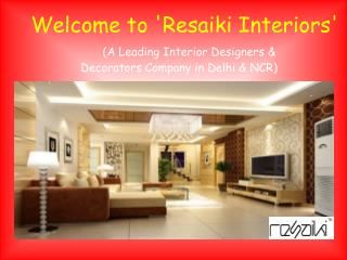 Top Interior Designers in Delhi & NCR