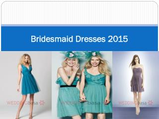 Bridesmaid Dresses 2015