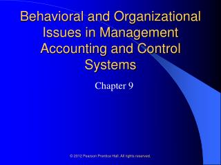Behavioral and Organizational Issues in Management Accounting and Control Systems