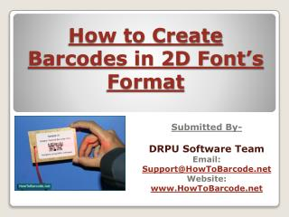How to create Barcode in 2D Font Formats