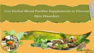 Use Herbal Blood Purifier Supplements to Prevent Skin Disord