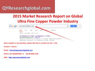 Global Ultra Fine Copper Powder Industry QYResearch Market R