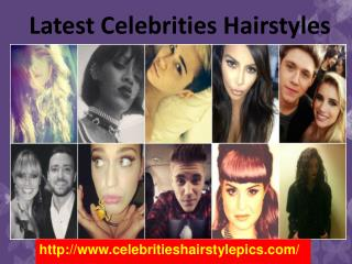 Celebrities Hairstyle Pics