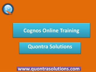Cognos Introduction - Quontra Solutions