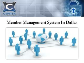Member Management System In Dallas