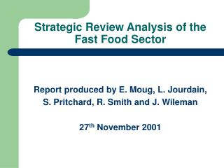 Strategic Review Analysis of the Fast Food Sector