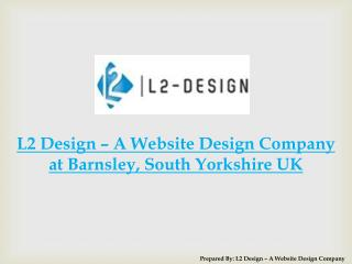 L2 Design – A Website Design Company at Barnsley
