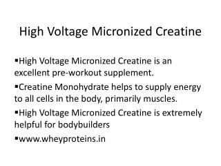 High Voltage Micronized Creatine @ Lowest Price in India