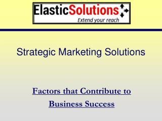 Strategic Marketing Solutions for your business