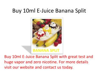 Buy 10ml E-Juice Banana Split