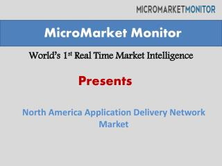 North American application delivery network market