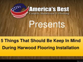 Important Points For Hardwood Flooring Installation