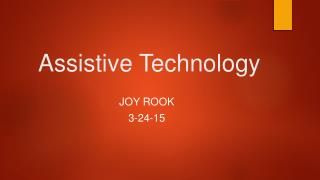 Assistive Technilogy Presentation