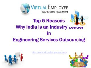 India is Industry Leader in Engineering Services Outsourcing