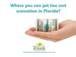 Get low cost cremation in Florida