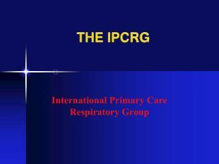 THE IPCRG