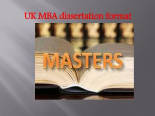 uk mba dissertation format