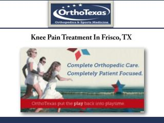 Knee Pain Treatment In Frisco, TX