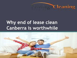 Why end of lease clean Canberra is worthwhile