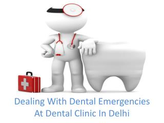 How to Search Emergency Dental Clinic in Delhi