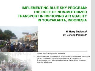 IMPLEMENTING BLUE SKY PROGRAM:  THE ROLE OF NON-MOTORIZED TRANSPORT IN IMPROVING AIR QUALITY IN YOGYAKARTA, INDONESIA