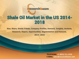 Shale Oil Market in the US 2014-2018