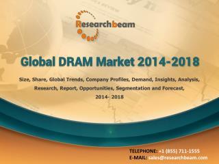 Global DRAM Market 2014-2018