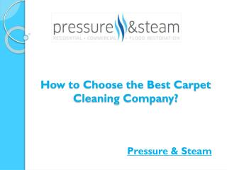 How to Choose the Best Carpet Cleaning Company?