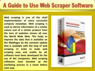 A Guide to Use Web Scraper Software