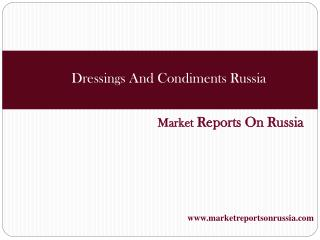 Dressings And Condiments Russia
