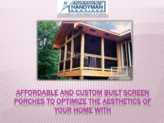 Custom Built Screen Porches to Optimize the Home Aesthetic