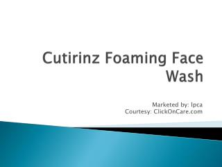 Cutirinz Foam Face Wash for Best Price