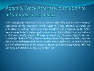 Adam S. Tracy Attorney, a solution to all your business need