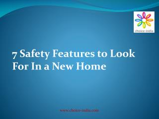 7 Safety Features to Look For In a New Home