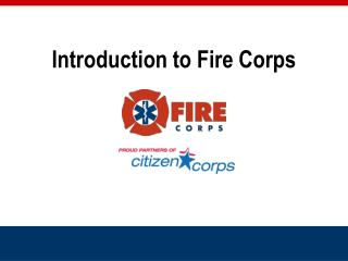 Introduction to Fire Corps