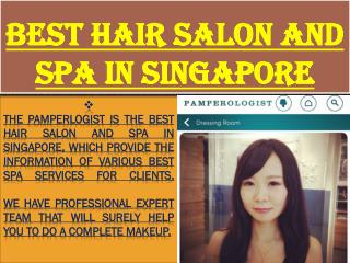 Best Hair Salon and Spa in Singapore